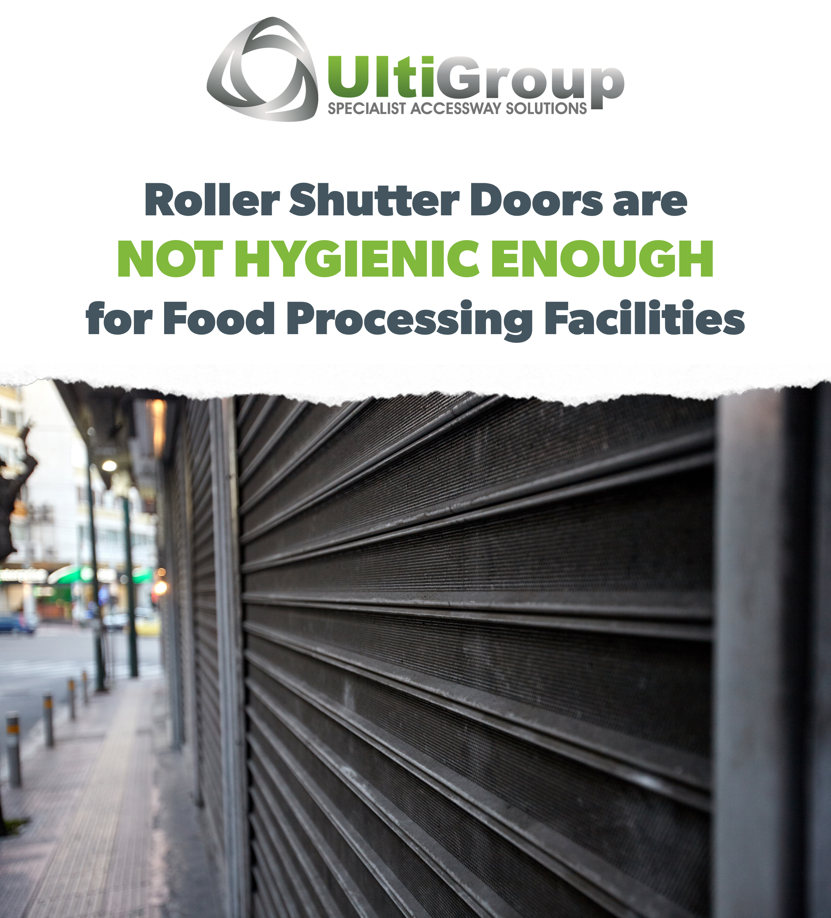 Roller Shutter Doors are not hygienic enough for food processing...here's why!