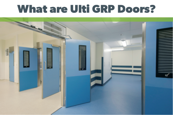 What are Ulti GRP Doors